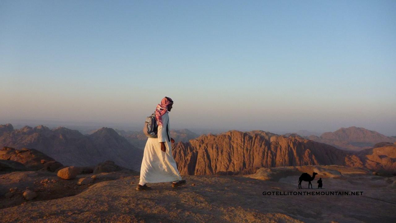 Jebel Rabba, Sinai, Go tell it on the mountain