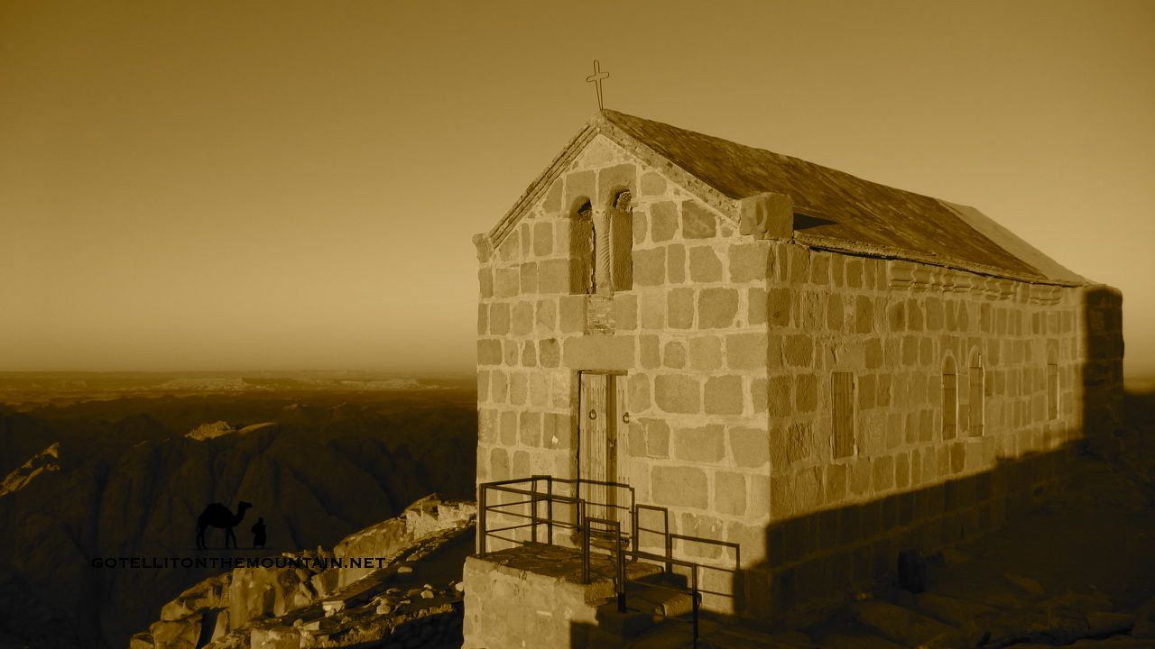 Jebel Musa, summit chapel, Go tell it on the mountain